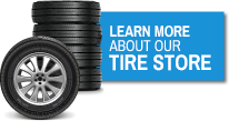 Learn More aout our Tire Store
